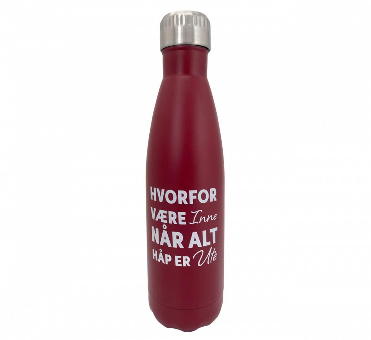 Termoflaske rød, hvorfor være inne når alt håp er ute